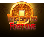 Talismans of Fortune