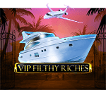 VIP Filthy Riches Mobile
